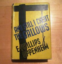 E. PHILLIPS OPPENHEIM.  AND STILL I CHEAT THE GALLOWS. 1939 1st Edition in dj