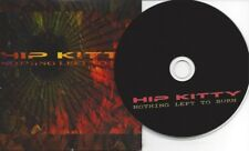 Nothing Left to Burn by HIP KITTY (CD/Cardsleeve - CD Baby 2013) Christian ROCK