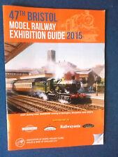 47th Bristol Model Railway Exhibition Guide 2015