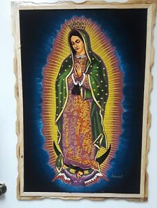 """LARGE VIRGEN DE GUADALUPE  VELVET  PAINTING , MEXICO  , 38.5"""" BY 26.5"""" ,SIGNED"""