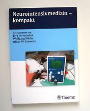 Neurointensivmedizin - kompakt von Jörg Berrouschot, Wolfgang Köhler und Oliver