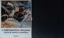 ANGELO LODI DI L'AERONAUTICA ITALIANA EDITALIA 1986 A CURA DI ARRIGO PECCHIOLI