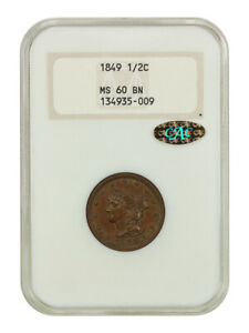 1849 1/2c NGC/CAC MS60 BN (OH) *Gold CAC* - Old NGC Holder - Old NGC Holder