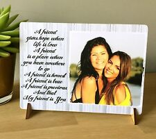 "8x6"" Personalised Plaque with Photo friendship quote best friends gift new"