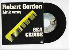 45 RPM SP ROBERT GORDON SEA CRUISE