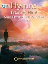 Hymns Praising Him Sheet Music Original Hymns for All Occasions Piano 000282327