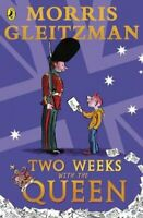 Two Weeks with the Queen by Morris Gleitzman 9780141303000 | Brand New