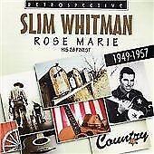 Slim Whitman - Rose Marie (2008)