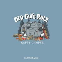 "OLD GUYS RULE  "" HAPPY CAMPER "" AVAILABLE IN SIZES MEDIUM - XXLARGE"
