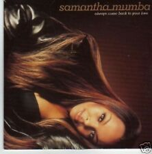 (743P) Samantha Mumba, Always Come Back To Your.- DJ CD