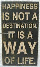70 x 40cm Rustic Wall Sign Happiness Is Not A Destination It Is A Way Of Life