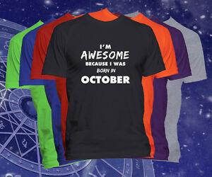Born in October T Shirt Birthday T Shirt I'M Awesome Born in October T-Shirt