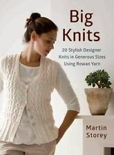 NEW!! Big Knits : 20 Stylish Designer Knits by Martin Storey