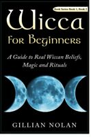 Wicca for Beginners  : Wicca / Wiccan Books / Candle Magic, Paperback NEW