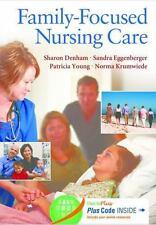 Family-Focused Nursing Care: By Sharon A. Denham RN  DSN, Sandra Eggenberger ...