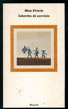 FRISCH MAX LIBRETTO DI SERVIZIO EINAUDI 1977 NUOVI CORALLI 190