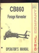GEHL CB 860 FORAGE HARVESTER OPERATOR`S MANUAL / 904075