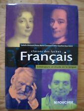 Français Classes des lycées Littérature et étude de la langue - Foucher