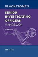 Blackstone's Senior Investigating Officers Handbook, Paperback by Cook, Tony;...