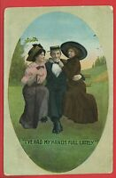 I'VE HAD MY HANDS FULL LATELY MAN WITH TWO WOMEN PARK BENCH COMIC 1911 POSTCARD