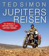 Jupiters Reisen von Ted Simon (2014, Gebundene Ausgabe)