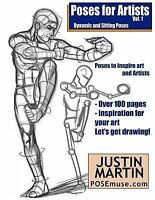 Poses for Artists : Dynamic and Sitting Poses, Paperback by Martin, Justin R....