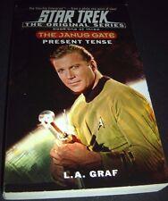 Star Trek the Original: Present Tense : Janus Gate Bk. 1 by L. A. Graf 2002 PB