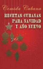 Recetas Cubanas para Navidad y año Nuevo : Comida Cubana by Heloísa Brown...