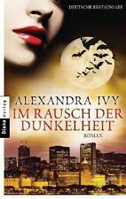 Im Rausch der Dunkelheit / Guardians of Eternity Bd.5 von Alexandra Ivy (2011, T