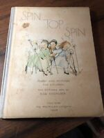 SPIN TOP SPIN & Rosmarie and Thyme, 1929 1st Ed Illustrated by Elsa Eisgruber