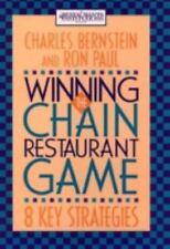 Winning the Chain Restaurant Game : Eight Key Strategies by Ronald N. Paul...
