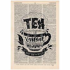 Tea is Instant Wisdom Just Add Water Dictionary Word Art Print OOAK, Art