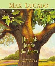 The Oak Inside the Acorn (Hardback or Cased Book)