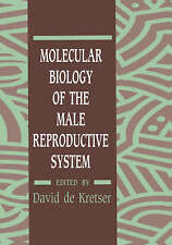 Molecular Biology of the Male Reproductive System by David De Krester
