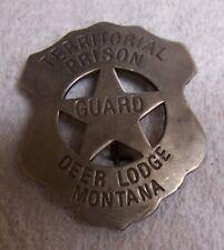 Old West Guard Police Deer Lodge BADGE: Territorial Prison Lawman Montana