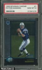 1998 Bowman Chrome #1 Peyton Manning Indianapolis Colts RC Rookie PSA 10