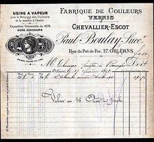 """ORLEANS (45) COULEURS & VERNIS """"CHEVALLIER-ESCOT / Paul BOULAY Succ"""" 1898"""