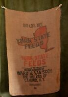 Vintage Advertising Burlap Bag York State Feeds Candor NY Ward & Van Scoy Empty