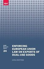 Enforcing European Union Law on Exports of Dual-use Goods (Sipri Research