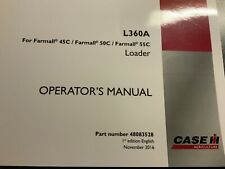 CASE L360A For Farmall 45C, 50C, 55C Loader Operator's Manual