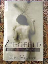 Ziegfeld The Man Who Invented Show Business By Ethan Mordden HC/DJ 1st/2nd