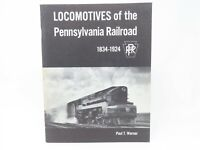 Locomotives of the Pennsylvania Railroad 1834-1924 by Paul T. Warner ©1972 Book