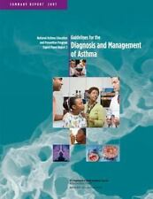 Guidelines for the Diagnosis and Management of Asthma (Summary Report) :...