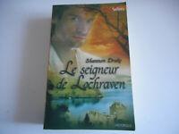 LE SEIGNEUR DE LOCHRAVEN / SHANNON DRAKE - HARLEQUIN HISTORIQUE