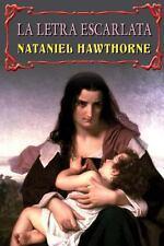 La Letra Escarlata by Nataniel Hawthorne (2013, Paperback)