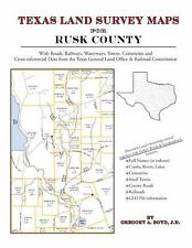 Texas Land Survey Maps for Rusk County (Paperback or Softback)
