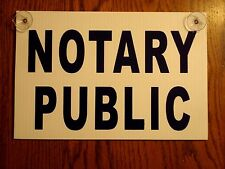 """NOTARY PUBLIC Coroplast SIGN with Suction Cups 8""""x12"""" Horizontal Blue on White"""