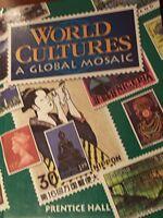 World Cultures: A Global Mosaic