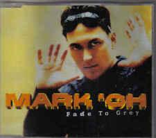 Mark Oh-Fade To Grey cd maxi single
