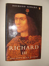Richard III : England's Black Legend by Desmond Seward 1997King Richard III bio